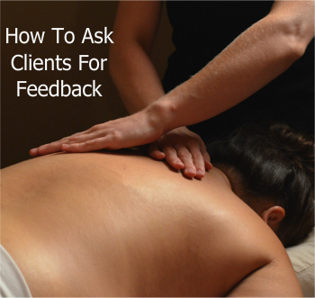 Back Massage | How To Ask For Client Feedback