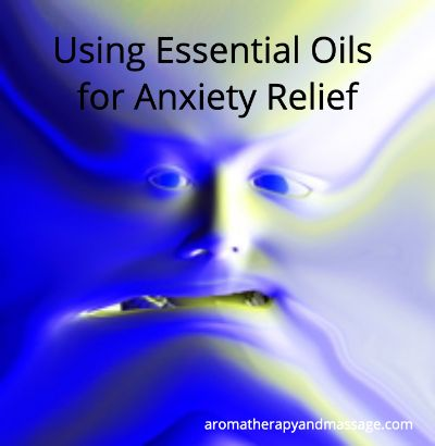Cartoon face of an anxious person with the words Essential Oils for Anxiety Relief