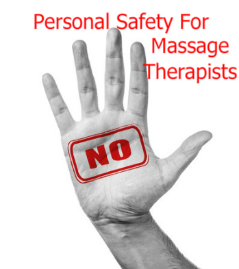 Personal Safety Tips For Massage Therapists