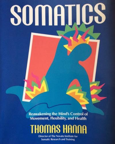 Hanna Somatic Education Book