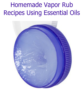 Homemade Vapor Rub Recipes