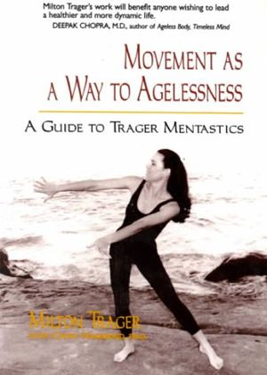 Trager Approach Mentastics Book